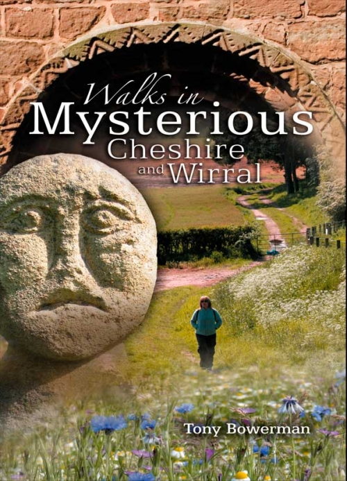 Walks in mysterious Cheshire and The Wirral